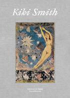 Couverture du livre « Kiki Smith » de Collectif et Atelier 25 aux éditions Silvana