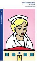 Couverture du livre « L'hôpital ; une hostobiographie » de Alphonse Boudard aux éditions Table Ronde