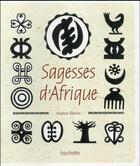 Couverture du livre « Sagesse d'Afrique » de Sophie Ekoue et Yao Metsoko aux éditions Hachette Pratique