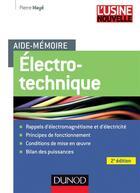 Couverture du livre « Aide-mémoire ; électrotechnique ; aide-mémoire ; 2e édition » de Pierre Maye aux éditions Dunod