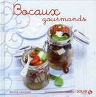 Couverture du livre « Bocaux gourmands » de Martine Lizambard aux éditions Solar
