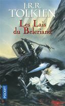 Couverture du livre « Les Lais du Bélériand » de J.R.R. Tolkien aux éditions Pocket