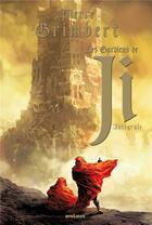 Couverture du livre « Les gardiens de Ji ; INTEGRALE T.1 A T.4 » de Pierre Grimbert aux éditions Mnemos