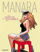 Couverture du livre « Le parfum de l'invisible t.1 » de Milo Manara aux éditions Drugstore