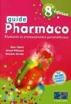 Couverture du livre « Guide Pharmaco Ide 8e Edition » de Collectif aux éditions Lamarre