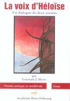 Couverture du livre « La voix d'heloise ; un dialogue de deux amants » de Constant J. Mews aux éditions Cerf