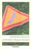 Couverture du livre « Chaud devant et autres nouvelles » de Christiane Baroche aux éditions Transbordeurs