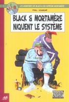 Couverture du livre « Black & Mortamère T.1 ; Black et Mortamère niquent le système » de Pixel Vengeur aux éditions Le Cycliste