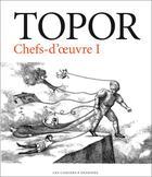 Couverture du livre « Chefs d'oeuvre t.1 » de Roland Topor aux éditions Cahiers Dessines
