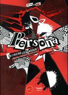 Couverture du livre « Persona derriere le masque volume 2 » de Remi Lopez aux éditions Third Editions