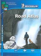 Couverture du livre « Road atlas north america » de Collectif Michelin aux éditions Michelin