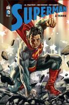 Couverture du livre « Superman à terre » de Eddy Barrows et Chris Roberson et J. Michael Straczynski aux éditions Urban Comics