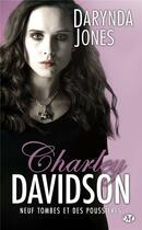 Couverture du livre « Charley Davidson T.9 ; neuf tombes et des poussières » de Darynda Jones aux éditions Milady