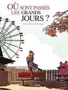 Couverture du livre « Où sont passés les grands jours ? ; INTEGRALE T.1 ET T.2 » de Jim et Alex Tefenkgi aux éditions Bamboo