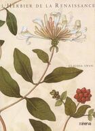 Couverture du livre « L'Herbier De La Renaissance » de Claudia Swan aux éditions Minerva