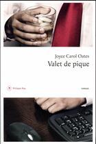 Couverture du livre « Valet de pique » de Joyce Carol Oates aux éditions Philippe Rey