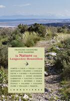 Couverture du livre « La nature en Languedoc-Roussillon » de Jean Ramiere et Francois Legendre aux éditions Loubatieres