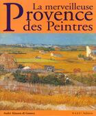 Couverture du livre « La merveilleuse Provence des peintres » de Andre Alauzen Di Genova aux éditions Auberon