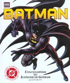 Couverture du livre « Batman ; l'encyclopédie du justicier de Gotham » de Scott Beatty aux éditions Semic