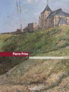 Couverture du livre « Pierre Prins ; un pastelliste impressioniste » de Amelie Matray et Marie-Helene Desjardins aux éditions Point De Vues