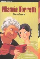 Couverture du livre « Mamie Torrelli » de Sharon Creech aux éditions Gallimard-jeunesse