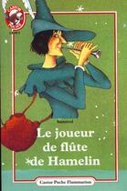 Couverture du livre « Joueur de flute de hamelin (le) - - cadet » de Samivel aux éditions Flammarion