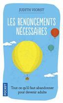 Couverture du livre « Les Renoncements Necessaires » de Judith Viorst aux éditions Pocket