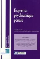 Couverture du livre « Expertise psychiatrique pénale » de Senon et Pascal et Rossinelli aux éditions John Libbey
