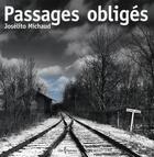 Couverture du livre « Passages obligés » de Michaud Joselito aux éditions Libre Expression