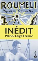 Couverture du livre « Roumeli ; voyages en Grèce du Nord » de Patrick Leigh Fermor aux éditions Bartillat