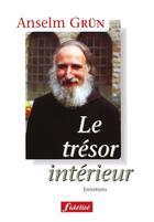 Couverture du livre « Tresor interieur » de Anselm Grun aux éditions Fidelite