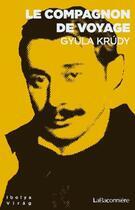Couverture du livre « Le compagnon de voyage » de Gyula Krudy aux éditions La Baconniere