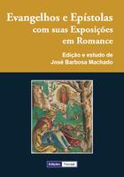 Couverture du livre « Evangelhos e Epístolas com suas Exposições em Romance » de Jose Barbosa Machado aux éditions Edicoes Vercial