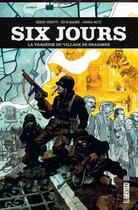Couverture du livre « Six jours ; la tragédie du village de Graignes » de Andrea Mutti et Robert Venditti et Kevin Maurer aux éditions Urban Comics