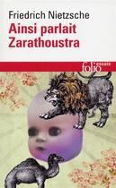 Couverture du livre « Ainsi parlait Zarathoustra » de Friedrich Nietzsche aux éditions Gallimard