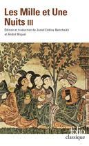 Couverture du livre « Les mille et une nuits t.3 » de Anonyme aux éditions Folio