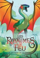 Couverture du livre « Les royaumes de feu T.3 ; au coeur de la jungle » de Tui Sutherland aux éditions Gallimard-jeunesse