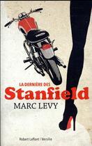 Couverture du livre « La dernière des Stanfield » de Marc Levy aux éditions Robert Laffont / Versilio
