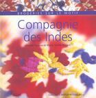 Couverture du livre « Compagnie Des Indes ; Broderies Sue Le Motif » de Claude Fauque et Marie-Noelle Bayard aux éditions Solar
