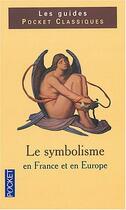 Couverture du livre « Le Symbolisme En France Et En Europe » de Gerard Gengembre aux éditions Pocket