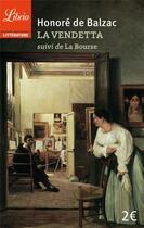 Couverture du livre « La vendetta ; la bourse » de Honoré De Balzac aux éditions J'ai Lu
