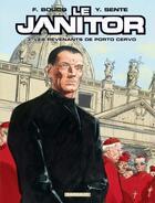 Couverture du livre « Le Janitor t.3 ; les revenants de Porto Cervo » de Francois Boucq et Yves Sente aux éditions Dargaud