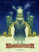 Couverture du livre « Mangecoeur ; intégrale » de Jean-Baptiste Andreae et Mathieu Gallie aux éditions Glenat