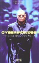 Couverture du livre « Cybermondes » de Emile Noel aux éditions Georg