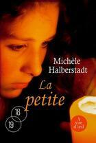 Couverture du livre « La petite » de Michele Halberstadt aux éditions A Vue D'oeil