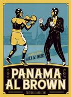Couverture du livre « Panama al brown » de Alex W. Inker et Jacques Goldstein aux éditions Sarbacane
