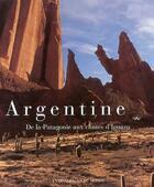Couverture du livre « Argentine ; de la Patagonie aux chutes d'Ignazu » de Maurice Andre aux éditions Pages Du Monde