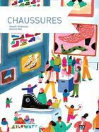 Couverture du livre « Chaussures » de Isabelle Wlodarczyk et Marjorie Beal aux éditions Kilowatt