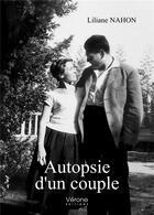 Couverture du livre « Autopsie d'un couple » de Liliane Nahon aux éditions Verone