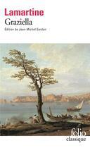 Couverture du livre « Graziella » de Alphonse De Lamartine aux éditions Folio